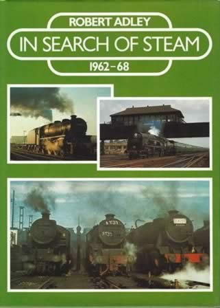 In Search Of Steam 1962 - 68
