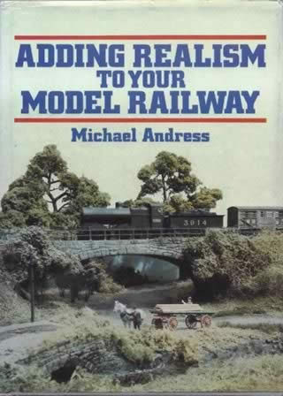Adding Realism To Your Model Railway