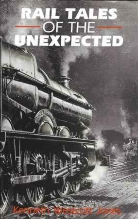 Rail Tales Of The Unexpected