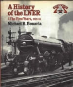 A History Of The LNER The First Years, 1923-33
