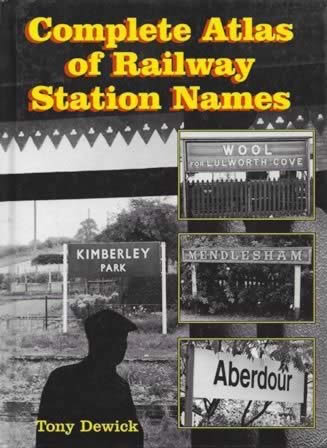 Complete Atlas Of Railway Station Names