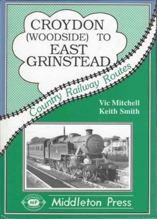 Country Railway Routes Croydon (Woodside) To East Grinstead