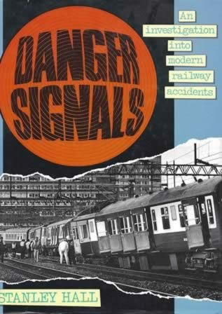 Danger Signals: An Investigation Into Modern Railway Accident