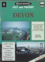 British Railways Past & Present - Devon