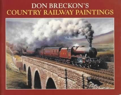 Don Breckon's Country Railway Paintings