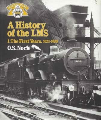 A History Of The LMS The First Years, 1923-1930