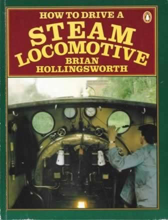 How To Drive A Steam Locomotive (P/B)