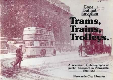 Trams, Trains & Trolleys (Gone But Not Forgotten Series) (P/B)
