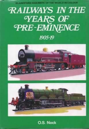 Railways In The Years Of Pre-Eminence 1905-19