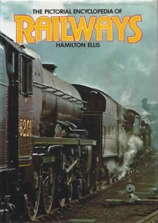 The Pictoral Encyclopedia Of Railways