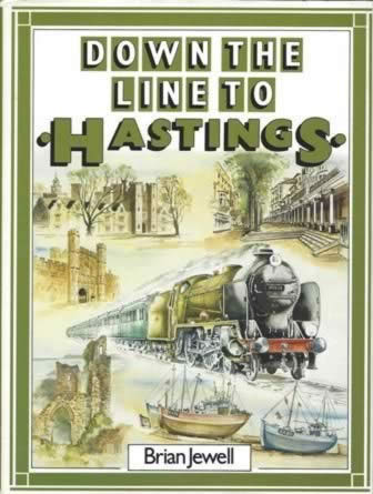 Down The Line To Hastings