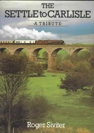 The Settle To Carlisle - A Tribute