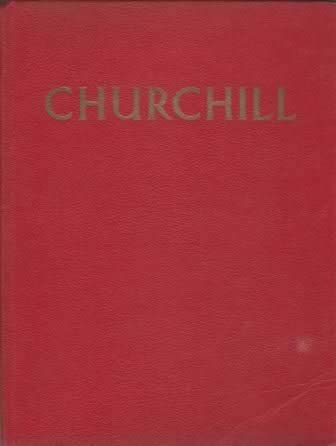 Churchill: The Man Of The Century - A Pictoral Biography