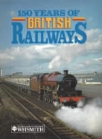 150 Years of British Railways