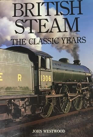 British Steam: The Classic Years