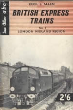 British Express Trains No.3 London Midland Region