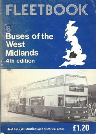 Fleetbook 6: Buses of the West Midlands: 4th Edition