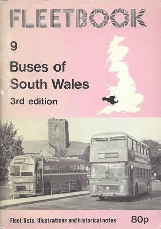 Fleetbook 9: Buses of South Wales: 3rd Edition