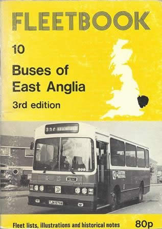 Fleetbook 10: Buses of East Anglia: 3rd Edition