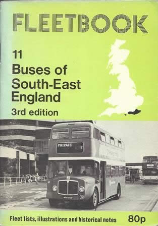 Fleetbook 11: Buses of South East England: 3rd Edition
