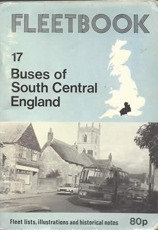 Fleetbook 17: Buses of South Central England: 1st Edition