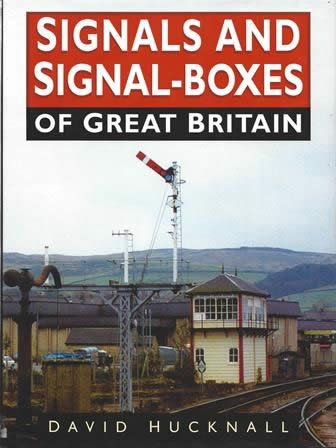 Signals And Signal Boxes Of Great Britain