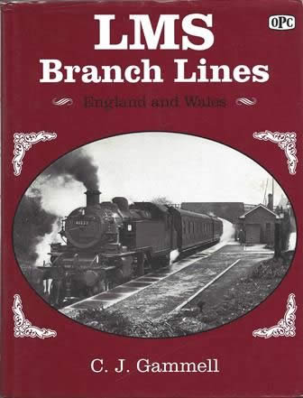 LMS Branch Lines: England and Wales