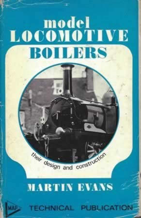Model Locomotives Boilers - Their Design & Construction (H/B)