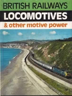 Combined Volume: British Railway Locomotives & Other Motive Power (H/B)