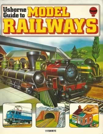 Usborne Guide To Model Railways