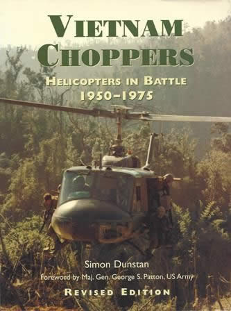 Vietnam Choppers: Helicopters In Battle 1950-1975