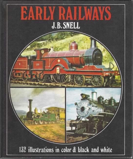 Early Railways - 132 Illustrations In Colour & Black And White