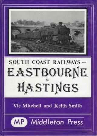 South Coast Railways Eastbourne To Hastings