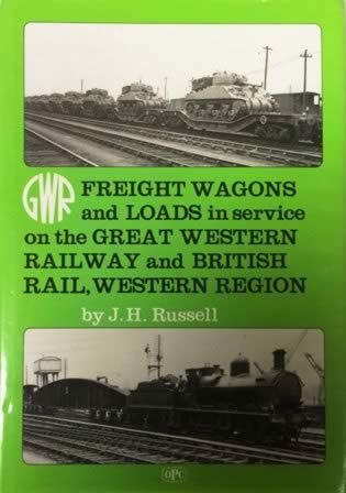 GWR Freight Wagons & Loads In Service On The Great Western Railway And British Rail, Western Region