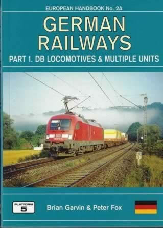 European Handbook No 2a: German Railways - part 1, DB Locomotives & Multiple Units