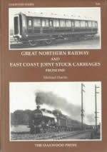 Great Northern Railway And East Coast Joint Stock Carriages From 1905 - X56
