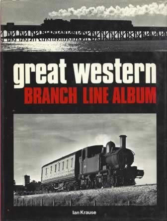 Great Western Branch Line Album