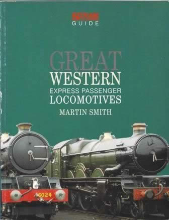 Great Western: Express Passenger Locomotives