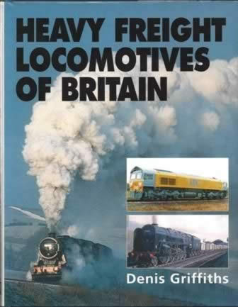 Heavy Freight Locomotives Of Britain