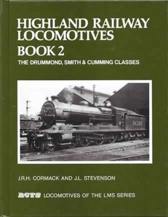 Highland Railway Locomotives Book 2 Drummond, Smith Classes