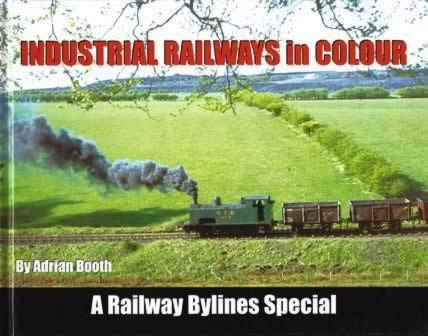 Industrial Railways in Colour