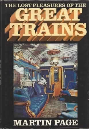 The Lost Pleasures Of The Great Trains