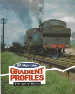BR Main Line: Gradient Profiles: The Age Of Steam