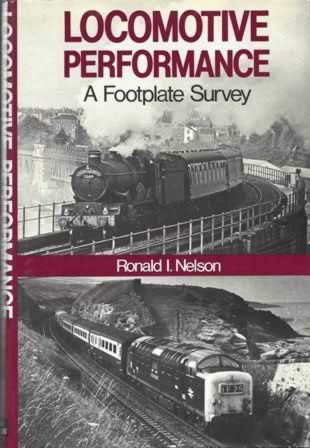 Locomotive Performance - A Footplate Survey