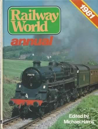 Railway World Annual 1981