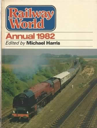 Railway World Annual 1982