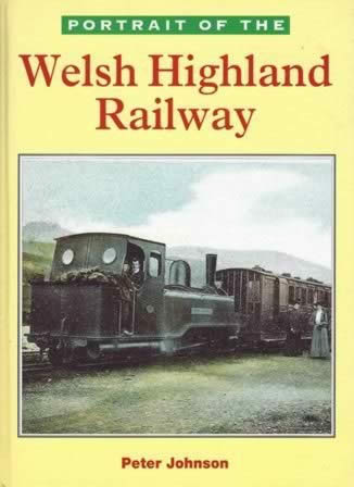 Portait Of The Welsh Highland Railway