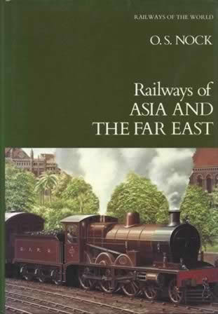 Railways Of The World 5 - Railways Of Asia And The Far East