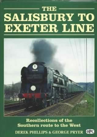 The Salisbury To Exeter Line