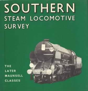 Southern Steam Locomotive Survey - The Later Maunsell Classes